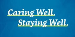 Caring Well. Staying Well.